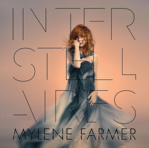 Mylène Farmer Nouvel album Interstellaires