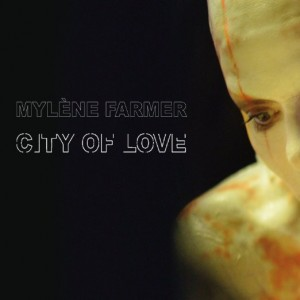mylene Framer city of Love